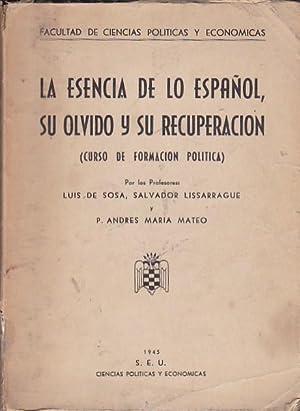 La esencia de lo español, su olvido: SOSA, Luis de