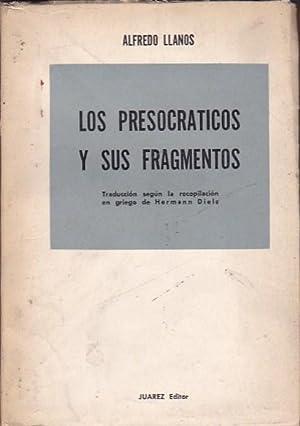 Los presocraticos y sus fragmentos: LLANOS, Alfredo
