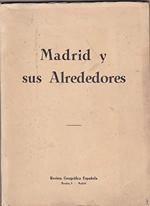 Madrid y sus Alrededores: VELASCO ZAZO, Antonio