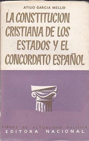 La Constitución cristiana de los Estados y: GARCIA MELLID, Atilio