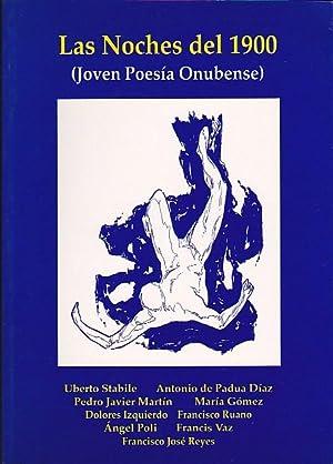 Las noches del 1900. (Joven poesía onubense): STABILE, Uberto / PADUA DIAZ, Antonio de / ...
