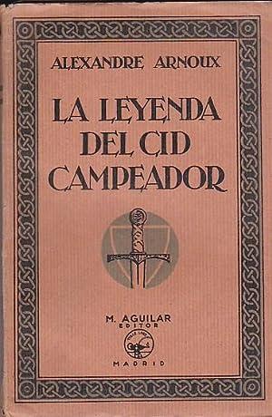 La leyenda del Cid campeador: ARNOUX, Alexandre