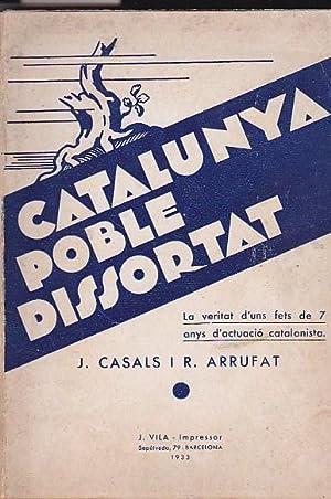 Catalunya, poble dissortat: CASALS I FREIXES, J. / ARRUFAT I ARRUFAT, R.