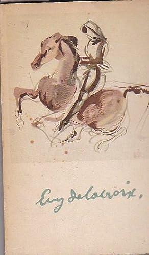 Delacroix. Aquarelles du Maroc: SERULLAZ, Maurice