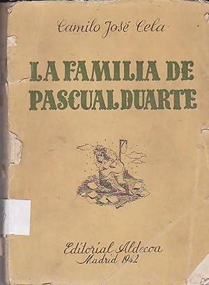La familia de Pascual Duarte: CELA, Camilo Jos�