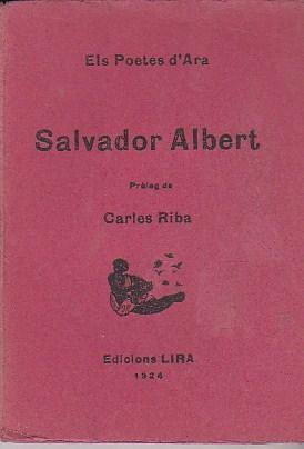 Salvador Albert: ELS POETES D ARA