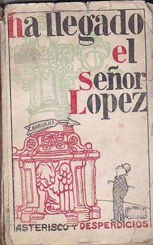 Ha llegado el Sr. López: ASTERISCO Y DESPERDICIOS