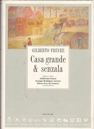 Casa -grande & senzala: FREYRE, Gilberto