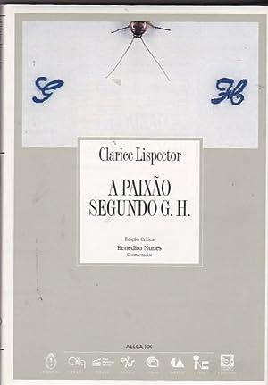 A Paixao Segundo G. H.: LISPECTOR, Clarice
