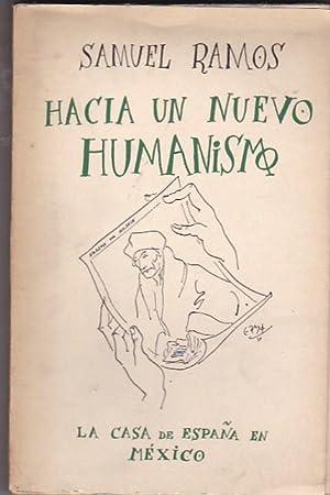 Hacia un nuevo humanismo. Programa de una antropología filosófica: RAMOS, Samuel