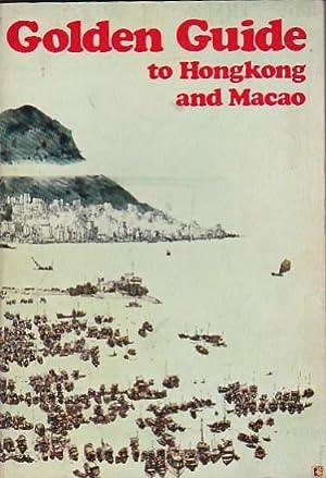 Golden guide to Hongkong and Macao: JONES, P. H. M.