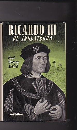 Ricardo III de Inglaterra: MURRAY KENDALL, Paul