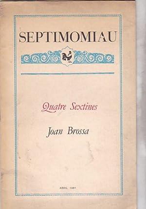 Septimomiau nº 2. Quatre Sextines: BROSSA, Joan