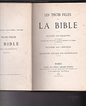 Les trois filles de La Bible: RODRIGUES, Hippolyte