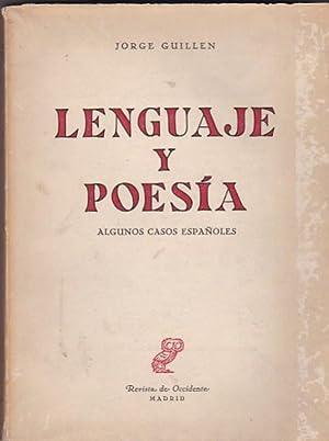 Lenguaje y poesía. Algunos casos españoles: GUILLEN, Jorge