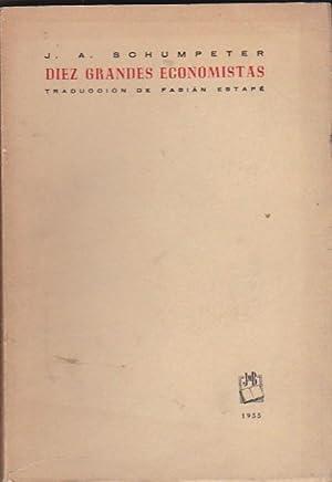 Diez grandes economistas. De Marx a Keynes: SCHUMPETER, Joseph A.