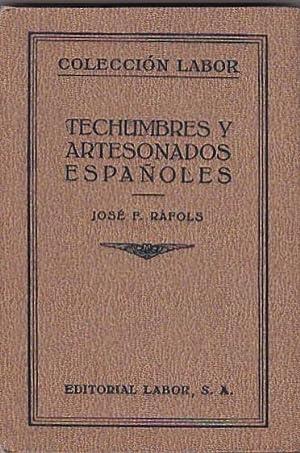 Techumbres y artesonados españoles: RAFOLS, José F.