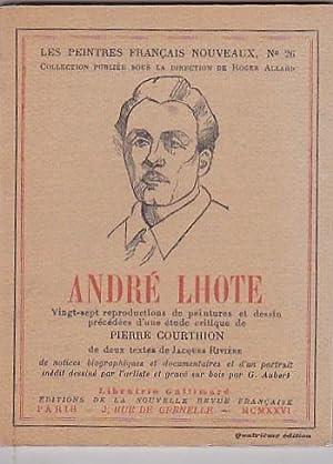 André Lhote. D après un portrait dessiné par l artiste: COURTHION, Pierre