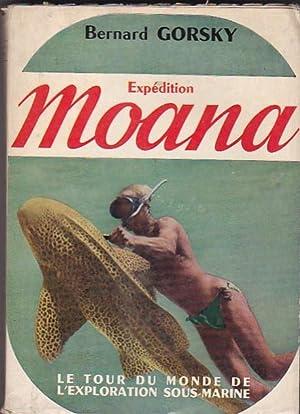 """Expédition """"Moana"""": GORSKY, Bernard"""