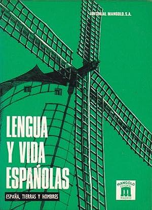 Lengua y vida españolas. España, tierras y: MANGOLD, Walter /