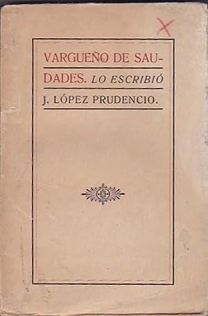 Vargueño de saudades: LOPEZ PRUDENCIO, J.