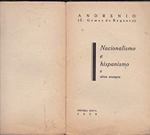 Nacionalismo e hispanismo y otros ensayos: ANDRENIO (E. Gómez de Baquero)