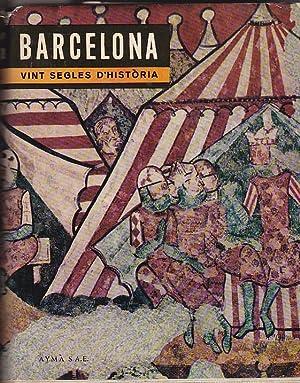 Barcelona. Vint segles d història: UDINA, Frederic / GARRUT, Josep M.