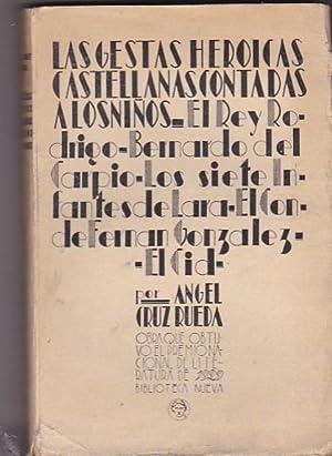 Las gestas heroicas castellanas contadas a los niños. (El Rey Rodrigo. Bernardo del Carpio. ...