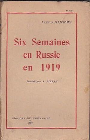 Six Semaines en Russie en 1919: RANSOME, Arthur