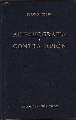 Autobiografía. Contra Apión: JOSEFO, Flavio