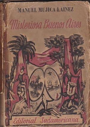 Misteriosa Buenos Aires: MUJICA LAINEZ, Manuel