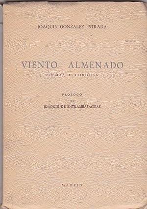 Viento almenado. Poemas de Córdoba: GONZALEZ ESTRADA, Joaquín