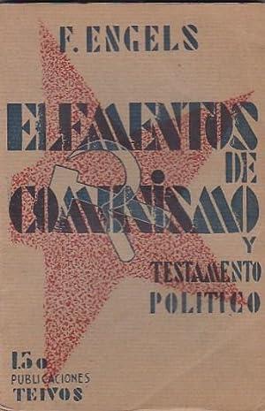 Elementos de comunismo y testamento político: ENGELS, F.