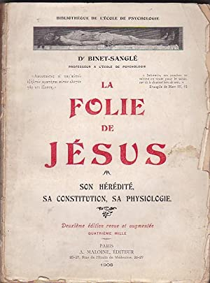 La folie de Jésus: BINET SANGLE, Dr.