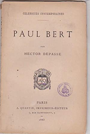 Paul Bert: DEPASSE, Hector