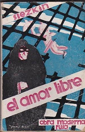 El Amor Libre: SLEZKIN, Jorge