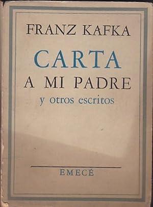 Carta a mi padre y otros escritos: KAFKA, Franz