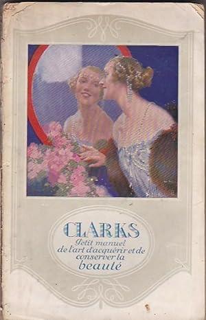 Le Nouveau Bréviaire de la Beauté. Traité: CLARKS, G.