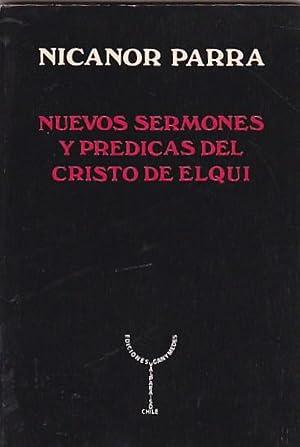 Nuevos sermones y prédicas del Cristo de Elqui: PARRA, Nicanor