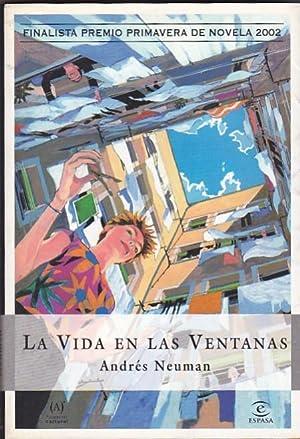 La vida en las ventanas: NEUMAN, Andrés