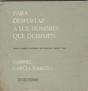 Para despertar a los hombres que duermen: GARCIA NAREZO, Gabriel