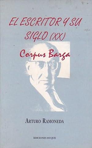 El escritor y su siglo XX. Corpus Barga 1887 - 1975: RAMONEDA, Arturo
