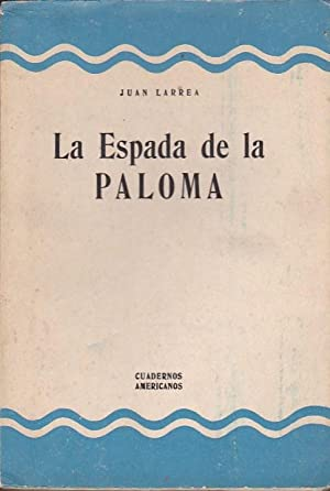 La espada de la paloma: LARREA, Juan