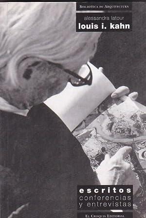 Louis I. Kahn. Escritos, conferencias y entrevistas: LATOUR, Alessandra