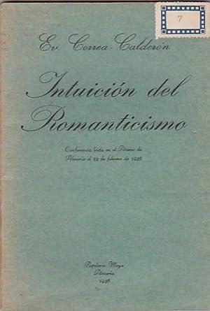 Intuición del Romanticismo: CORREA CALDERON, Ev.
