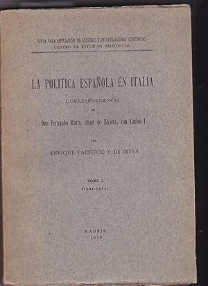 La política española en italia. Correspondencia de Don Fernando Marín abad de ...