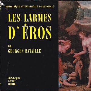 Les larmes d Éros: BATAILLE, Georges