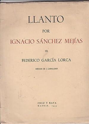Llanto por Ignacio Sánchez Mejías: GARCIA LORCA, Federico