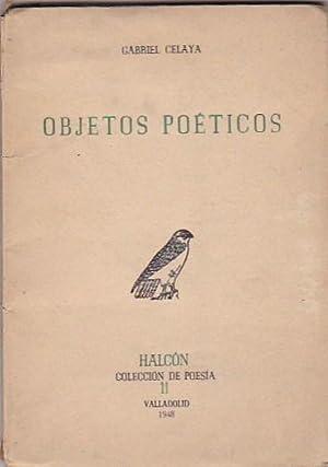 Objetos poéticos 1940 -1941: CELAYA, Gabriel
