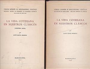 La vida cotidiana en nuestros clásicos. Primera y segunda serie: SANTA MARINA, Luys